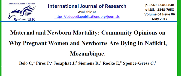 Maternal and Newborn Mortality: Community Opinions on Why Pregnant Women and Newborns Are Dying In Natikiri, Mozambique